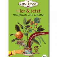 Hier und Jetzt Erde Shoti Maa Tee Bio